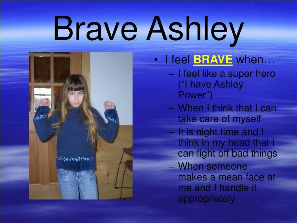 Brave Ashley