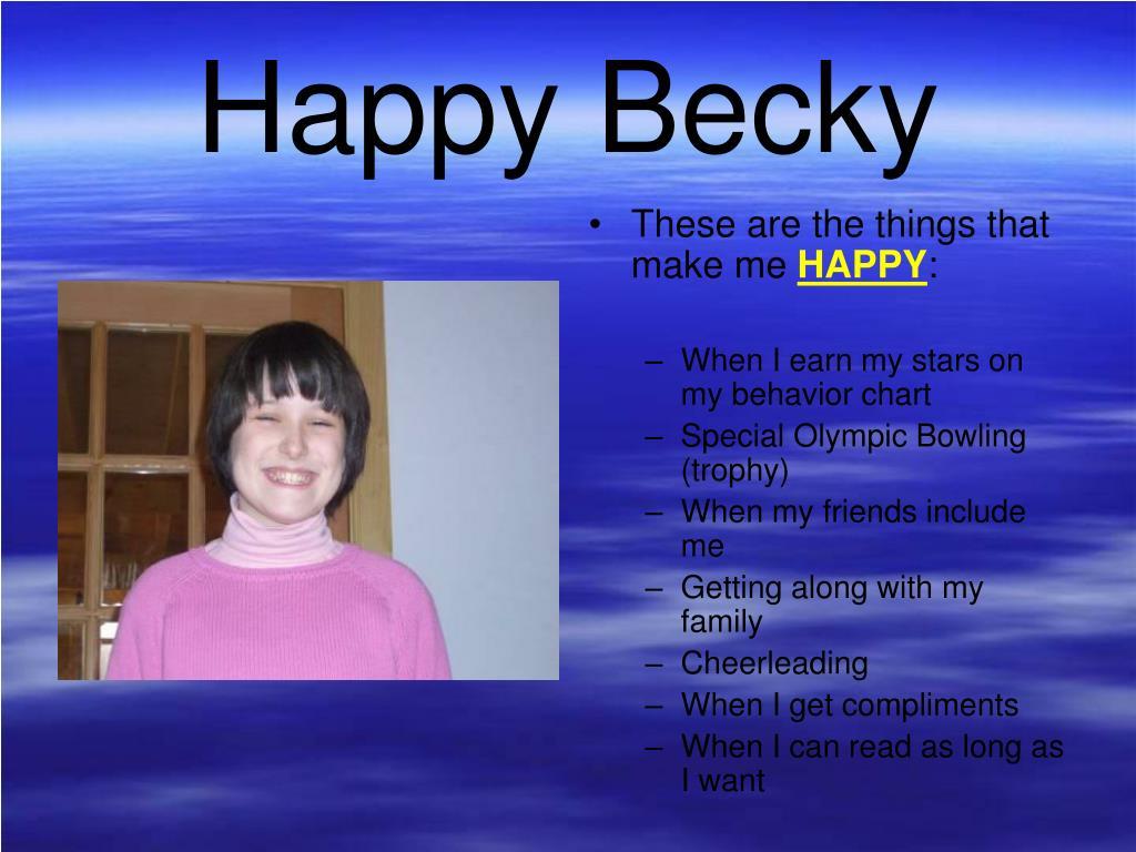 Happy Becky