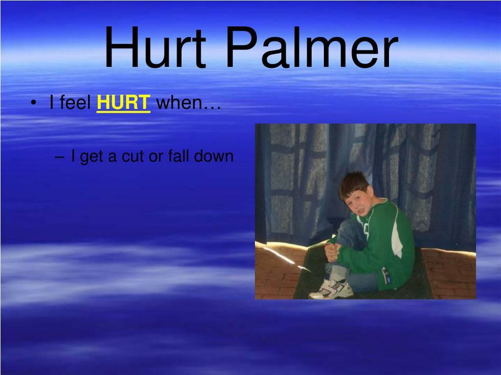 Hurt Palmer