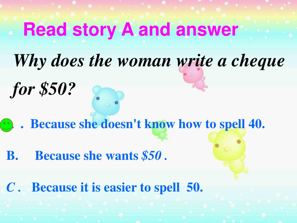 Read story A and answer