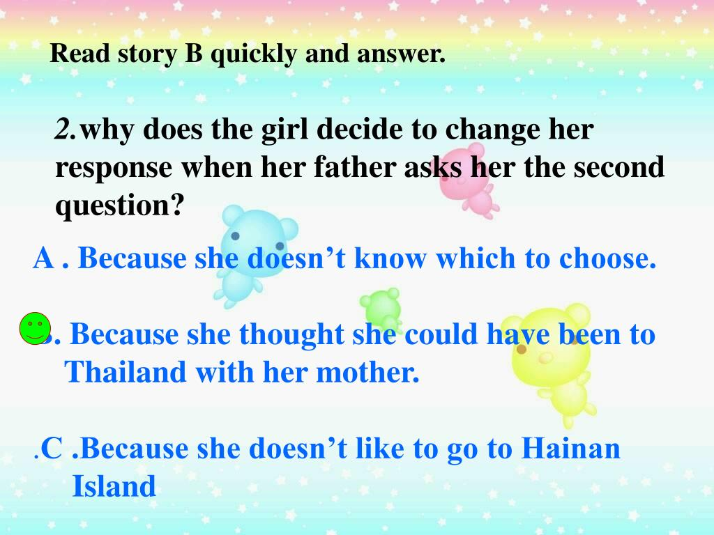 Read story B quickly and answer.