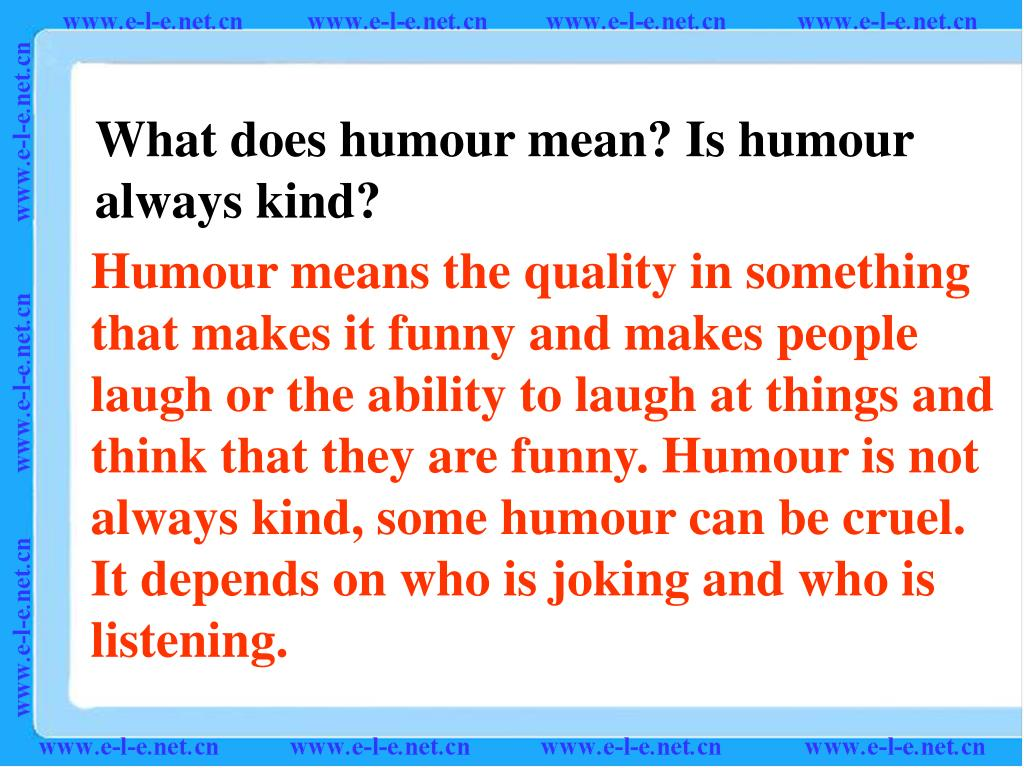 What does humour mean? Is humour
