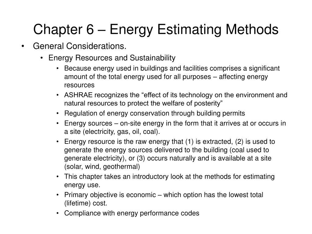 Chapter 6 – Energy Estimating Methods