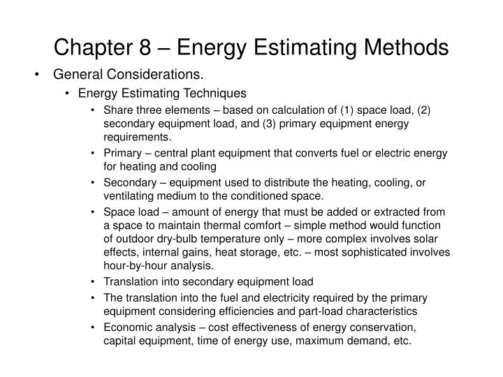 Chapter 8 energy estimating methods l.jpg