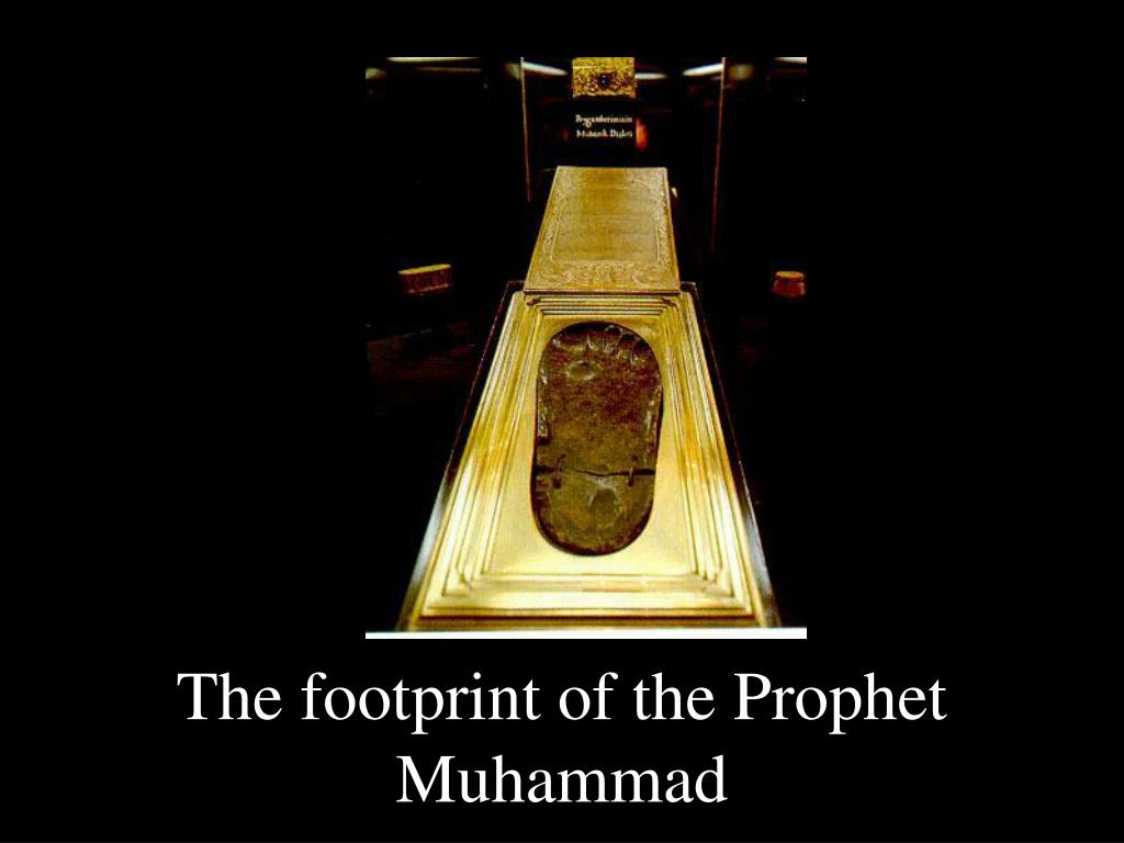 The footprint of the Prophet Muhammad