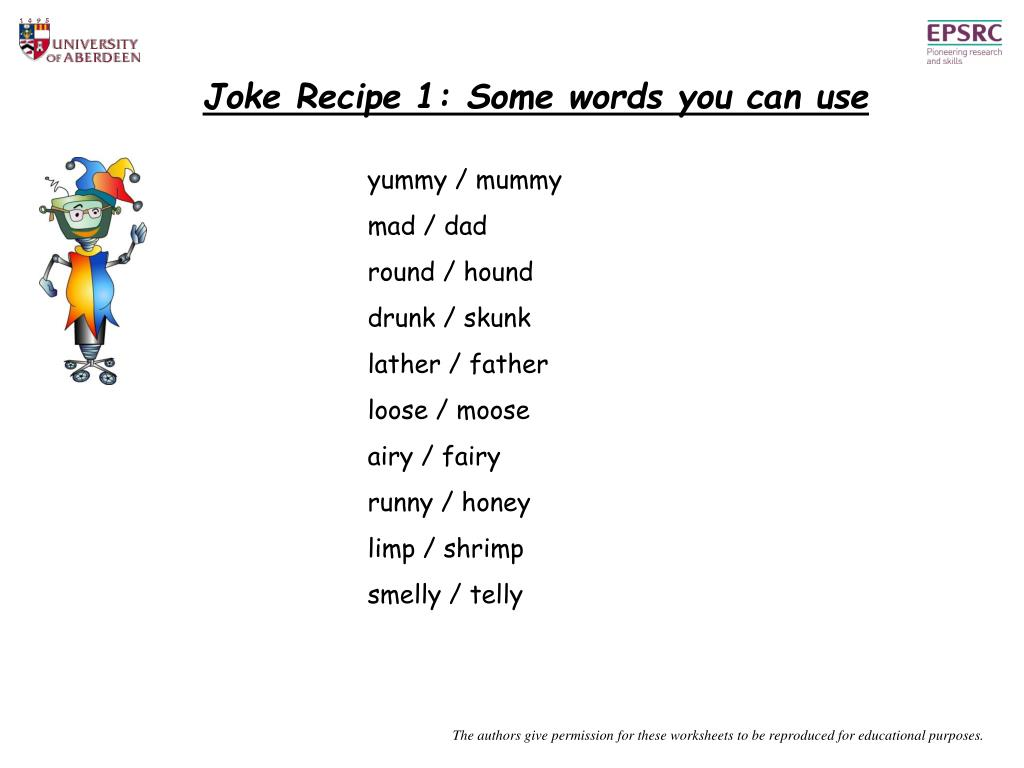 Joke Recipe 1: Some words you can use