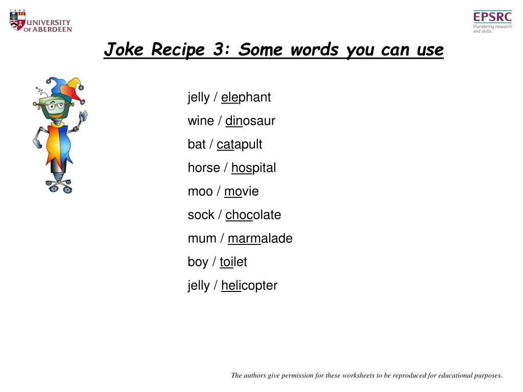 Joke Recipe 3: Some words you can use