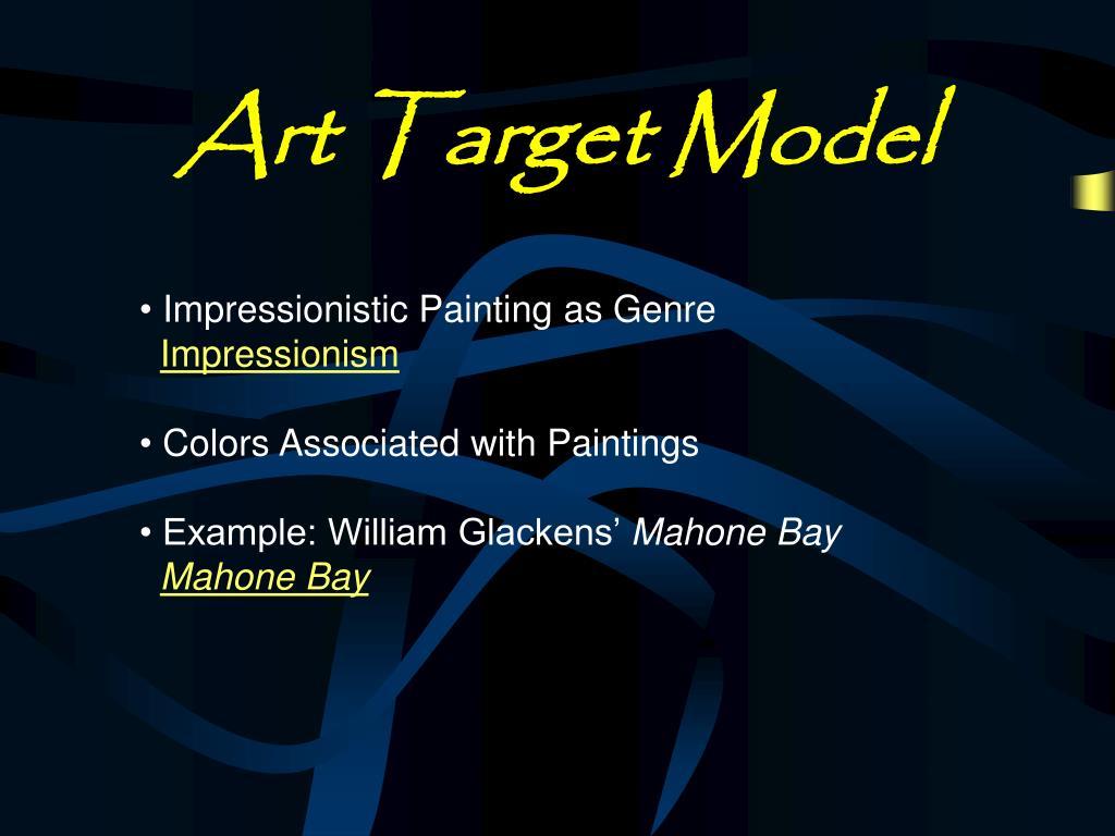 Art Target Model