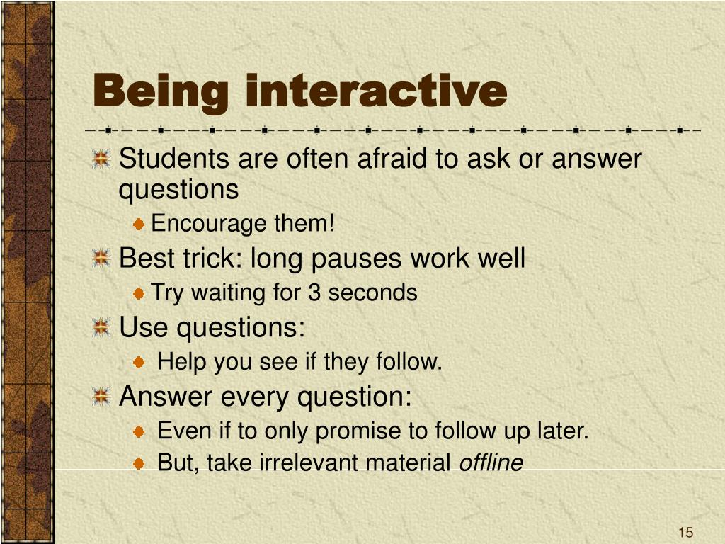 Being interactive