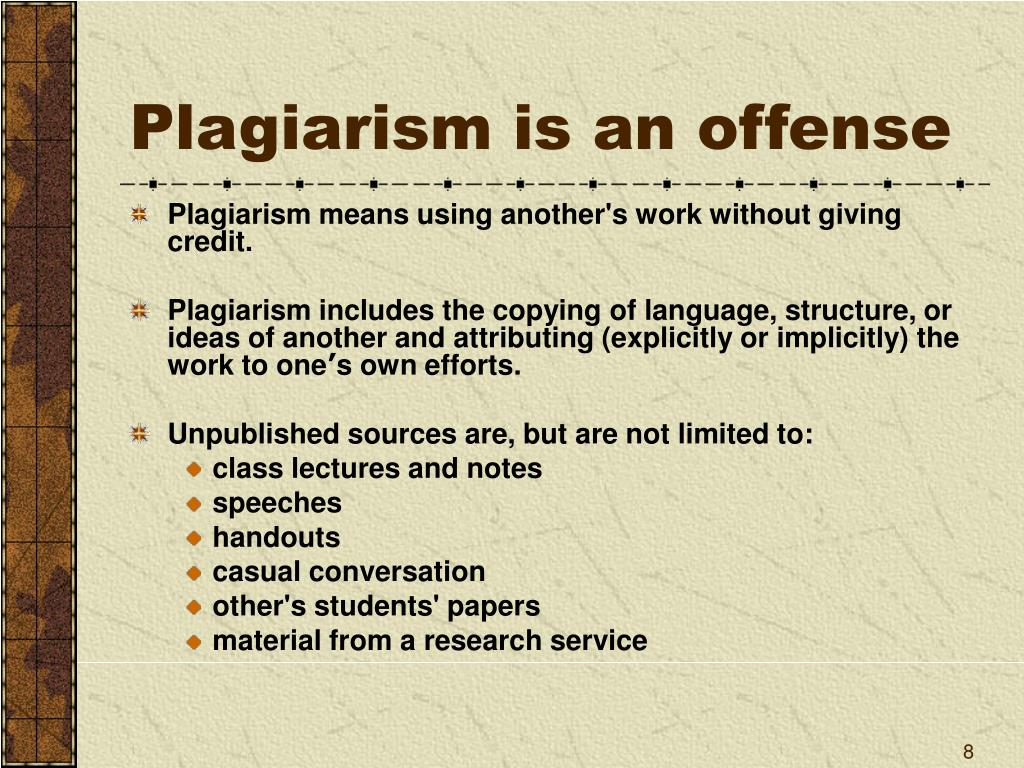 Plagiarism is an offense