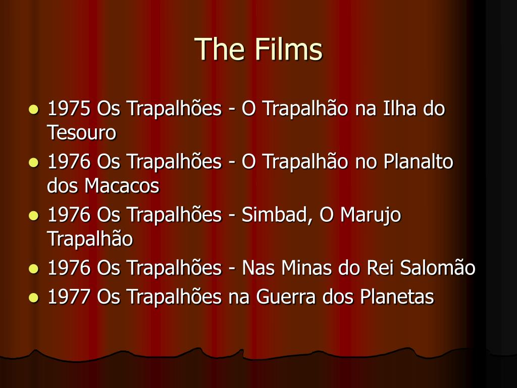 The Films