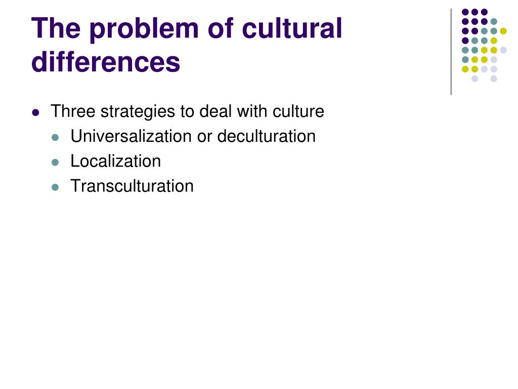 The problem of cultural differences