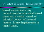 so what is sexual harassment