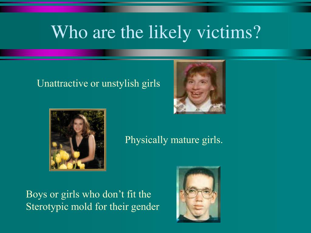 Who are the likely victims?