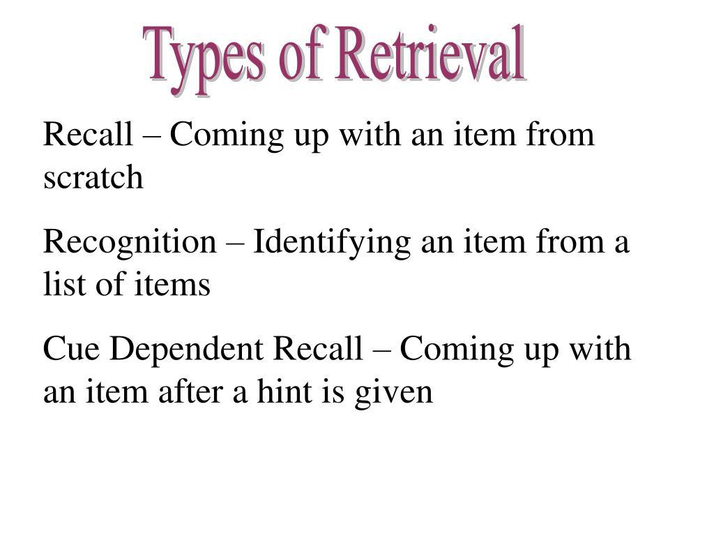 Types of Retrieval