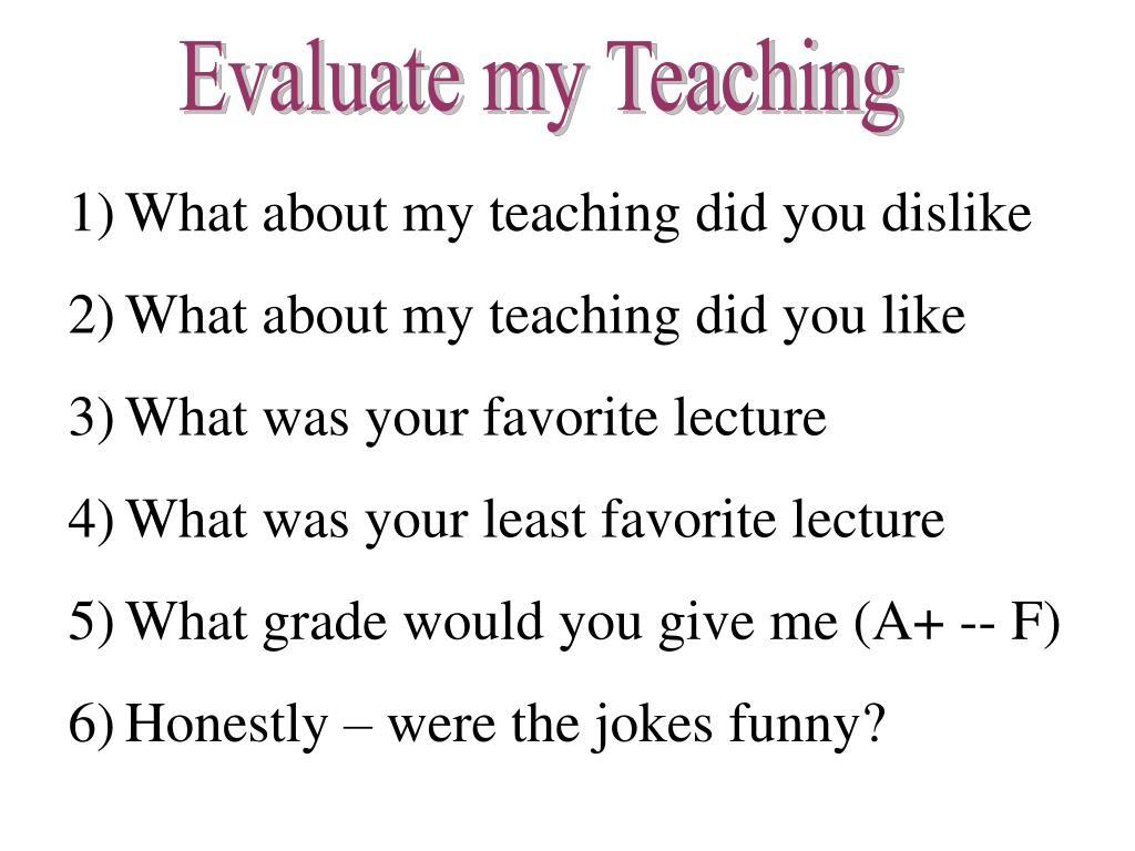 Evaluate my Teaching