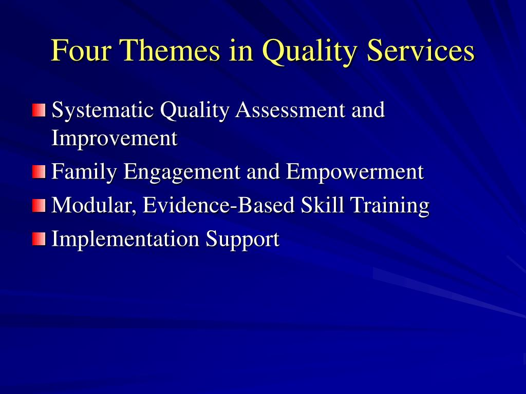 Four Themes in Quality Services