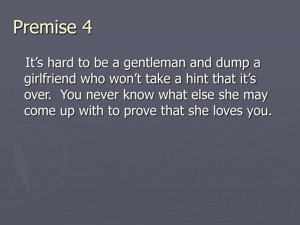 Premise 4