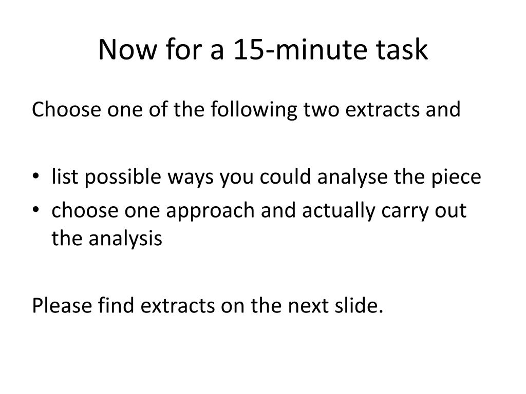Now for a 15-minute task