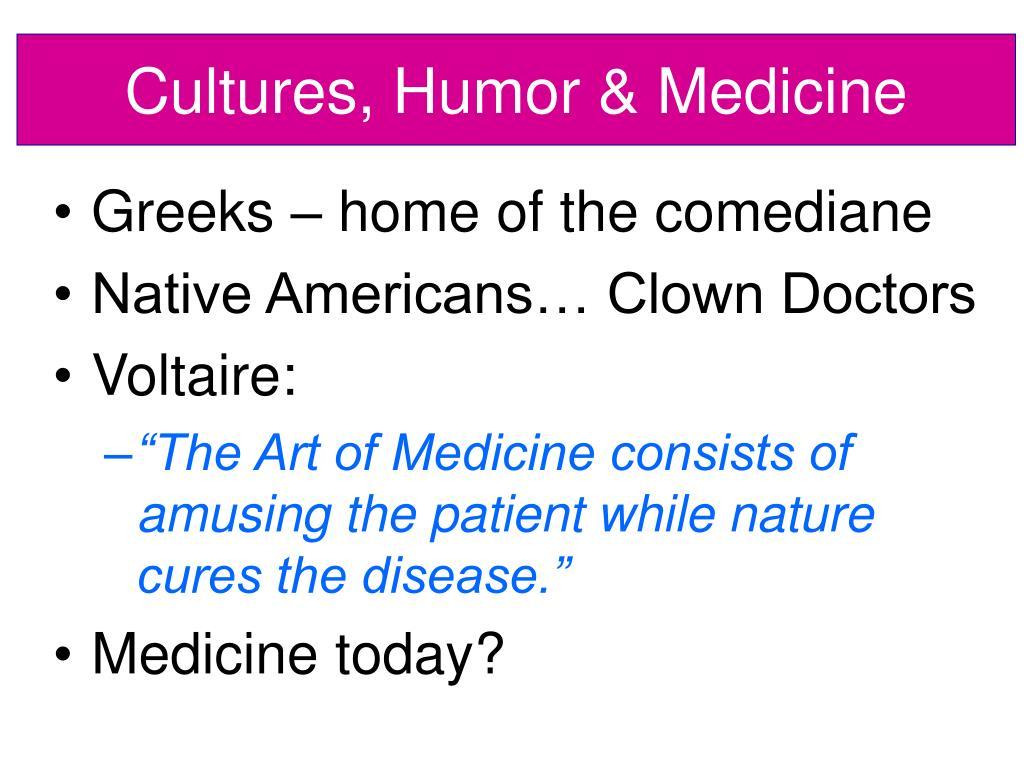 Cultures, Humor & Medicine