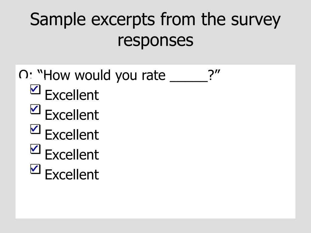 Sample excerpts from the survey responses