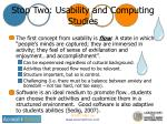 stop two usability and computing studies