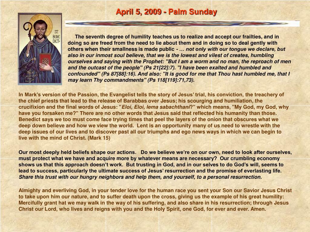 April 5, 2009 - Palm Sunday