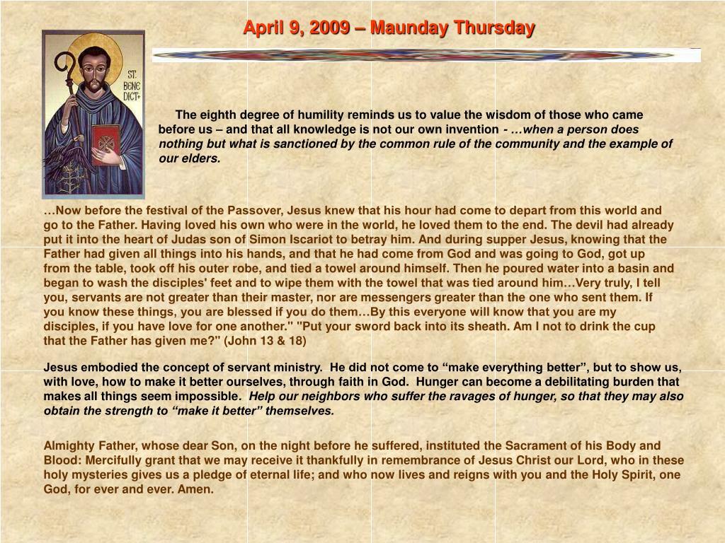 April 9, 2009 – Maunday Thursday