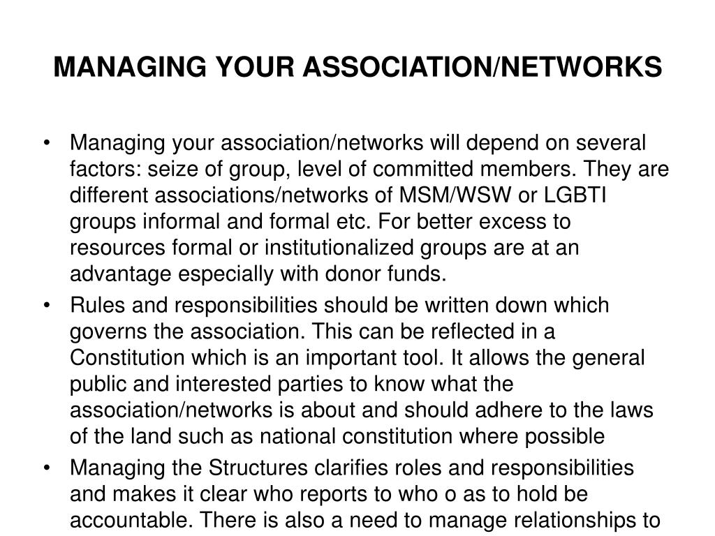 MANAGING YOUR ASSOCIATION/NETWORKS