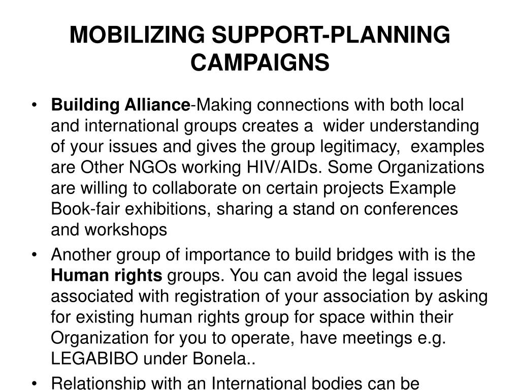 MOBILIZING SUPPORT-PLANNING CAMPAIGNS