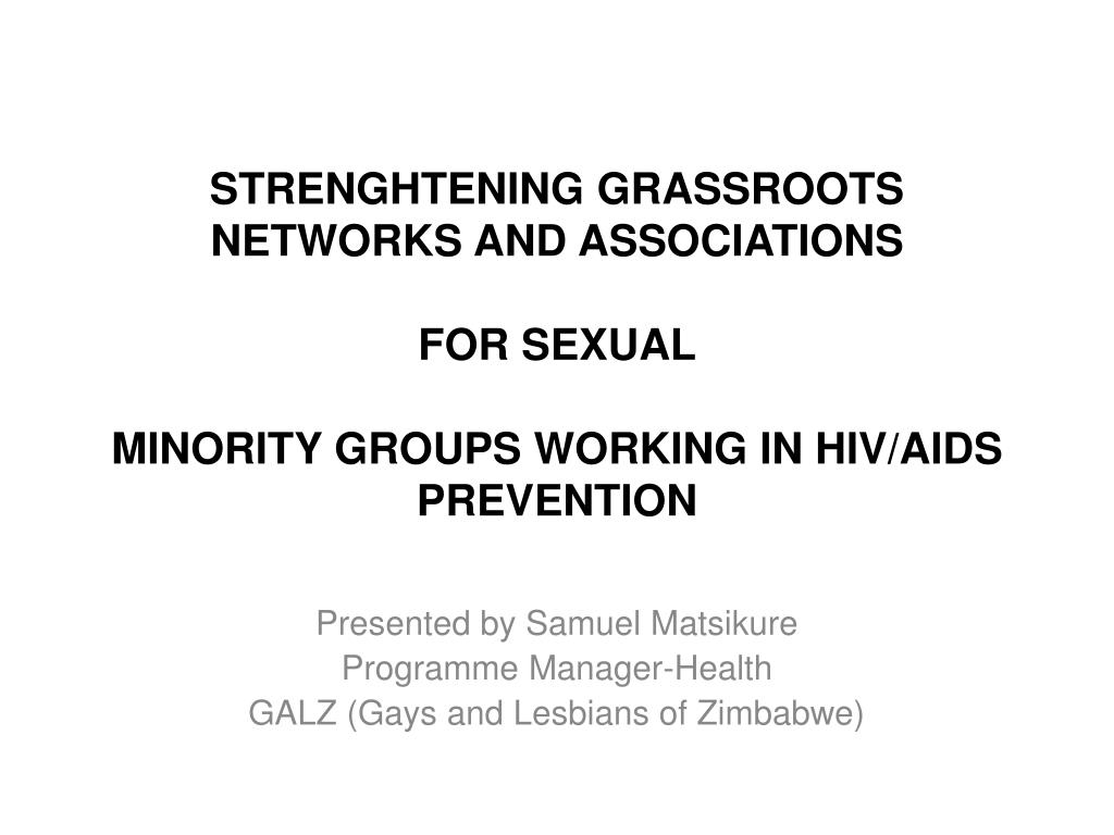 STRENGHTENING GRASSROOTS NETWORKS AND ASSOCIATIONS