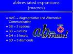 abbreviated expansions macros