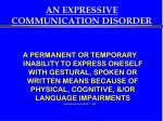 an expressive communication disorder
