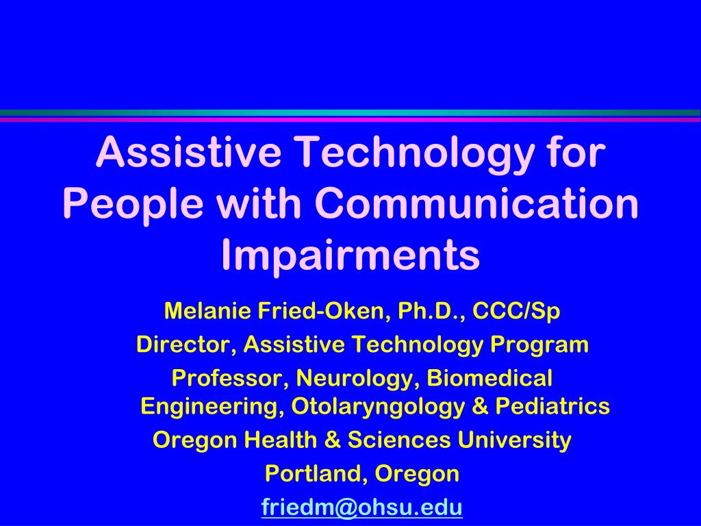 Assistive Technology for People with Communication Impairments