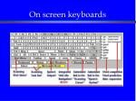 on screen keyboards