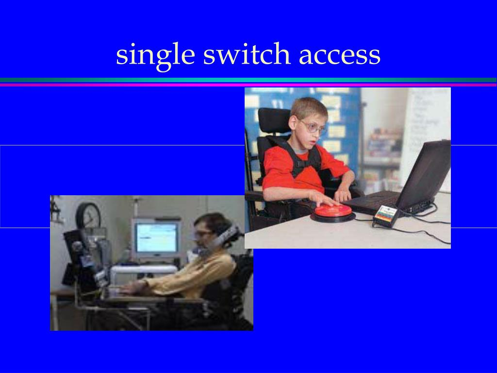 single switch access