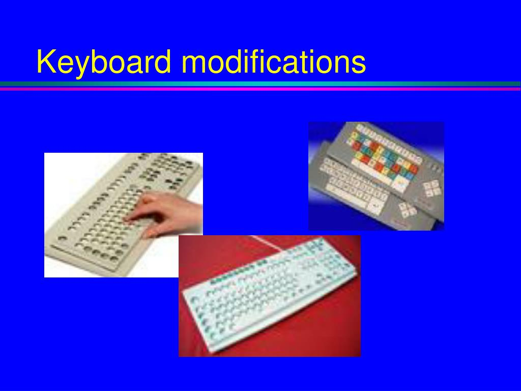 Keyboard modifications