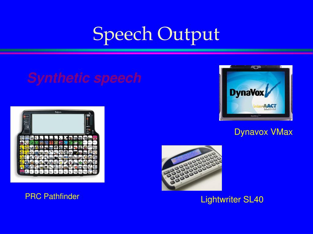 Speech Output