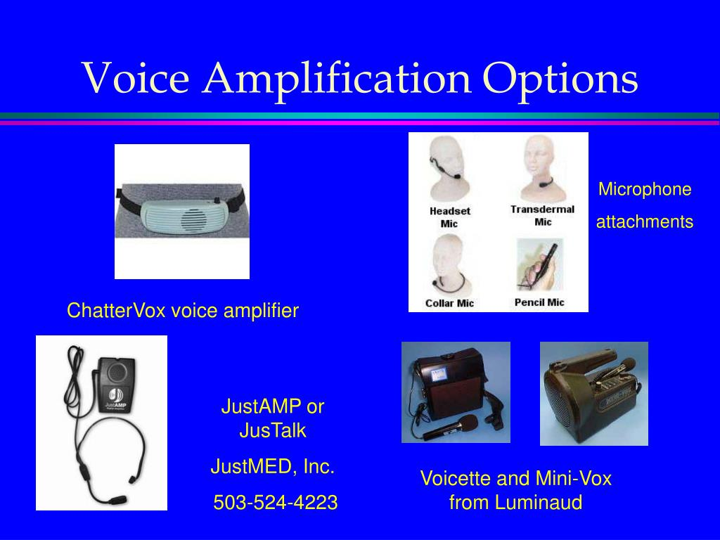 Voice Amplification Options