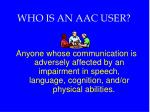 who is an aac user