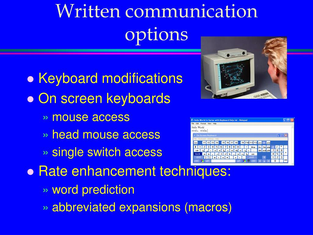 Written communication options