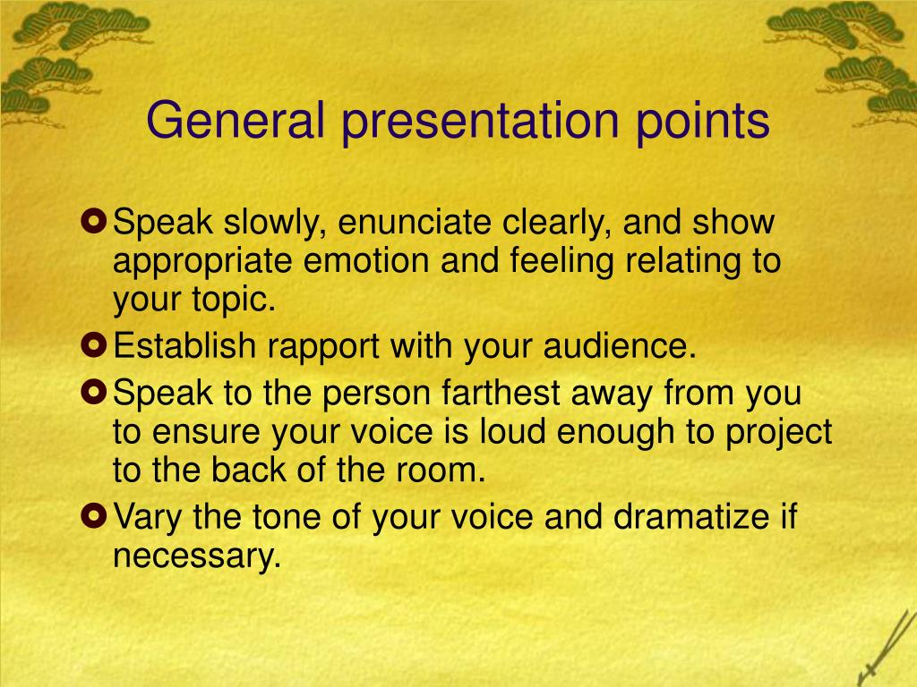 General presentation points