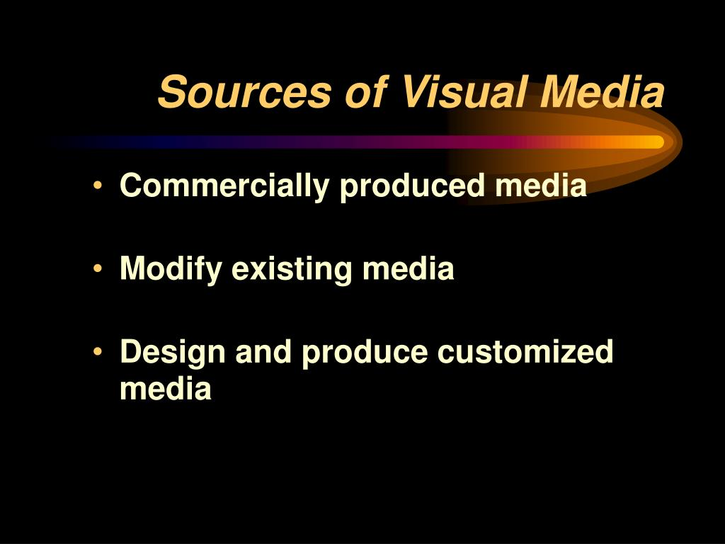 Sources of Visual Media