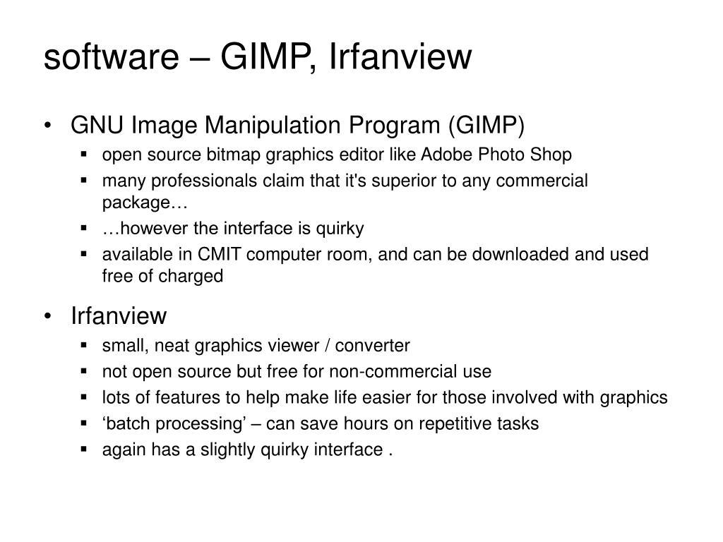 software – GIMP, Irfanview
