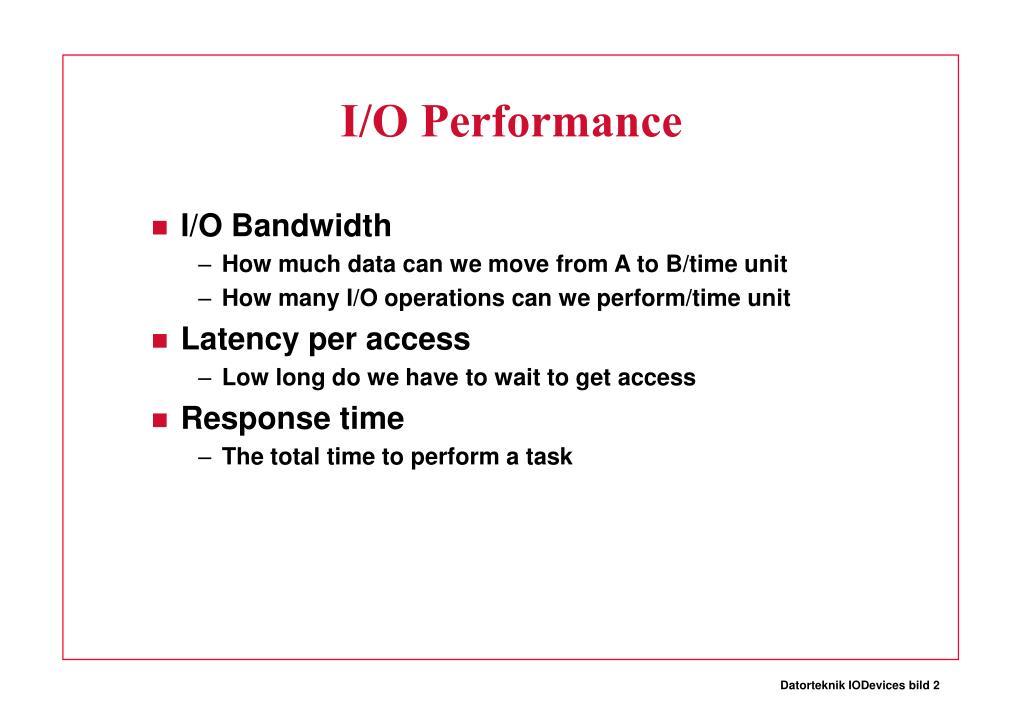 I/O Performance