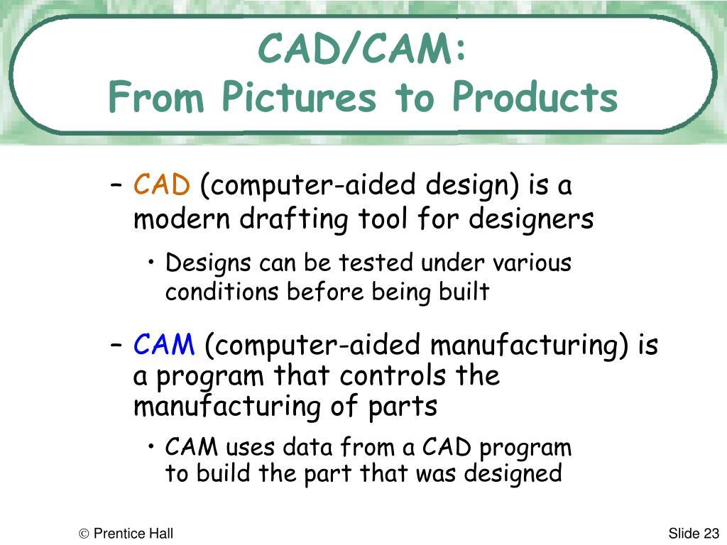 CAD/CAM: