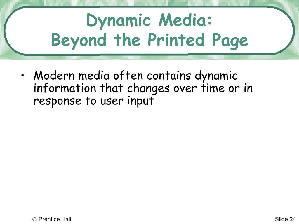 Dynamic Media: