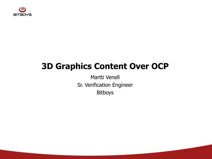3d graphics content over ocp