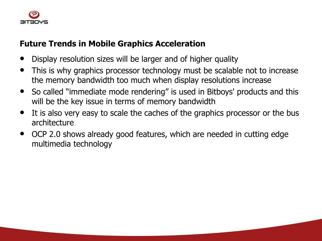 Future Trends in Mobile Graphics Acceleration