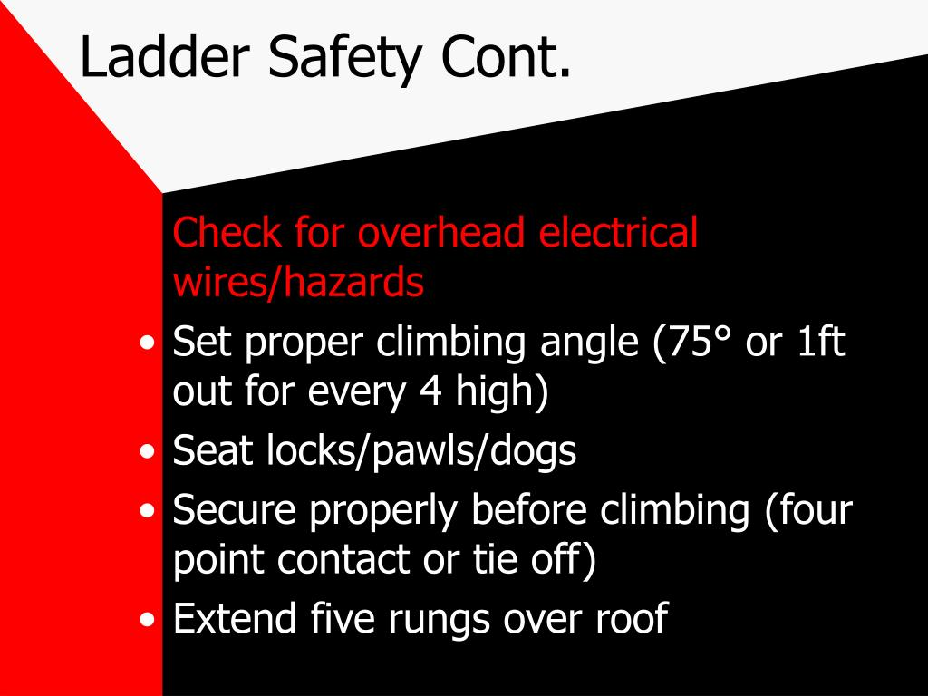 Ladder Safety Cont.